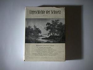 Urgeschichte der Schweiz. Band 1.: Tschumi, O. (Hrsg.)