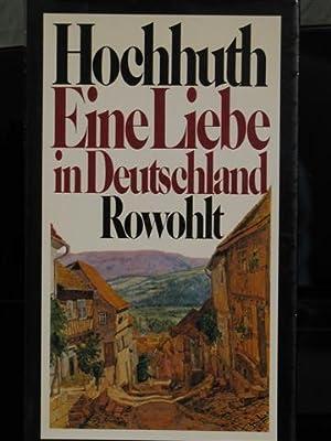 Eine Liebe in Deutschland.: Hochhuth, Rolf