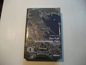 Der Fall Griechenlands 1941.: Golla, Karl-Heinz