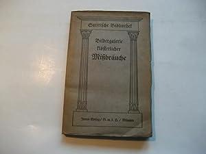 Bildergalerie klösterlicher Misbräuche. Von Obermayr.: Maußer, Otto (Hg.)