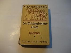 Die Schiltigheimer Ernte. Gedichte.: Wöhrle, Oskar