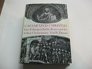 Caesar und Christus. Eine Kulturgeschcihte Roms und des frühen Christentums.: Durant, W.
