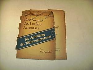 Der Sinn des Luther-Attentats. Die Enthüllungen des Währungsprozesses. Was will Dr. Rosen?: ...