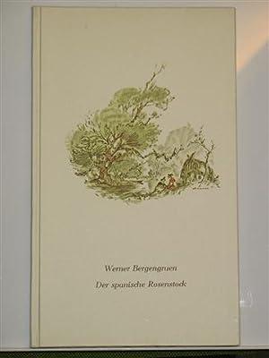 Der spanische Rosenstock: Bergengruen, Werner