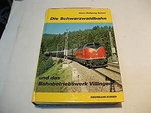 Die Schwarzwaldbahn und das Bahnbetriebswerk Villingen.: Scharf, Hans-Wolfgang