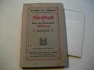 Adreßbuch der Großh. Bad. Kreishauptstadt Offenburg 1913/1914.: Müller, Polizeikommissär (Hg.)