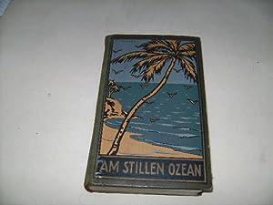 Am Stillen Ozean. Reiseerzählung.: May, Karl