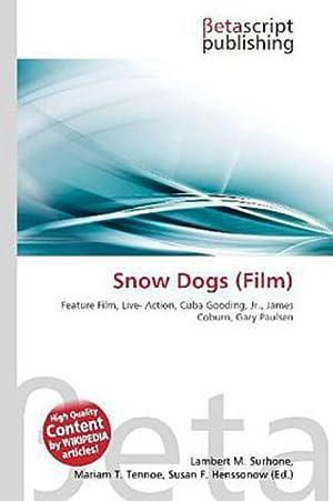 Snow Dogs (Film): Lambert M. Surhone