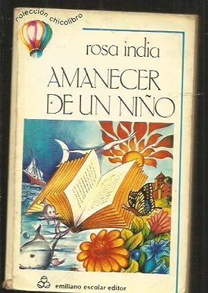 AMANECER DE UN NIÑO. POESIA INFANTIL: INDIA, ROSA