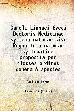 Caroli Linnaei Sveci Doctoris Medicinae systema naturae: Carl von Linne