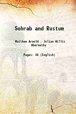 Sohrab and Rustum (1893)[HARDCOVER]: Matthew Arnold, J.