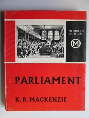Parliament (Outlines series): Mackenzie, Kenneth Roderick