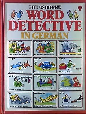 The Ueborne Word Detective In German. Deutsch/englisch.