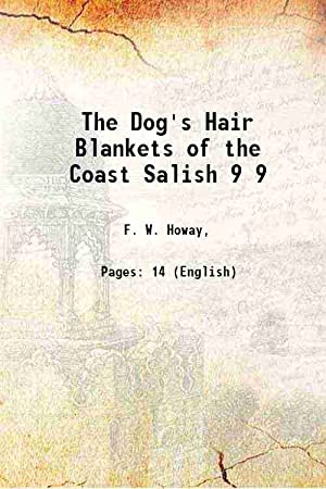 The Dog's Hair Blankets of the Coast: F. W. Howay