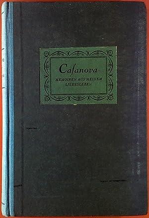 Casanova. Memoiren aus meinem Liebesleben