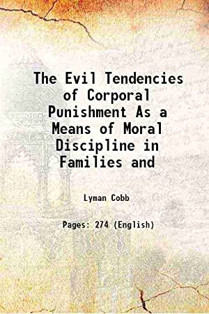 The Evil Tendencies of Corporal Punishment As: Lyman Cobb