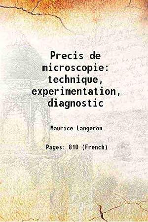 Precis de microscopie technique, experimentation, diagnostic (1949)[HARDCOVER]: Maurice Langeron