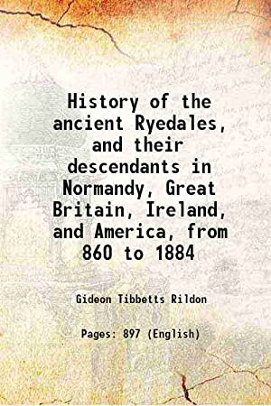 History of the ancient Ryedales and their: G. T. Rildon