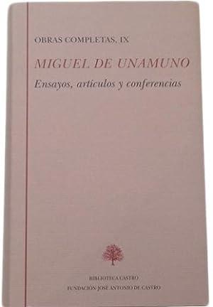 Obras completas, IX: Ensayos, artículos y conferencias.: UNAMUNO, Miguel de.-