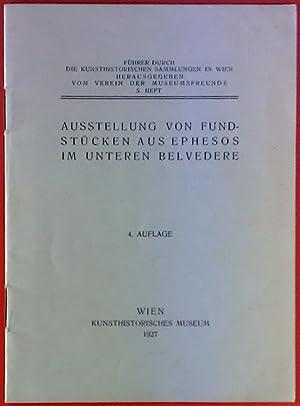 Führer durch die kunsthistorischen Sammlungen in Wien. Ausstellung von Fundstücken aus Ephesos im ...