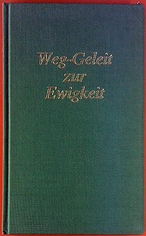 Weg-Geleit zur Ewigkeit.: Johanna Ihrig