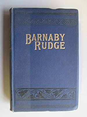 Barnaby, Rudge. A Tale of the Riots: Dickens, Charles