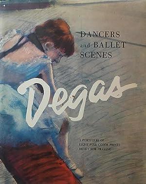 Degas: Dancers and Ballet Scenes