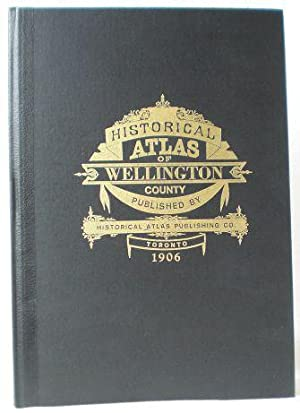 Historical Atlas of the County of Wellington,: Kanada - Canada