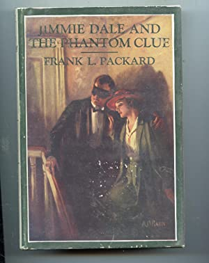 Jimmie Dale and the Phantom Clue: Frank L. Packard
