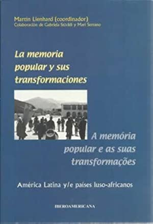 La memoria popular y sus transformaciones: Lienhard, Martín