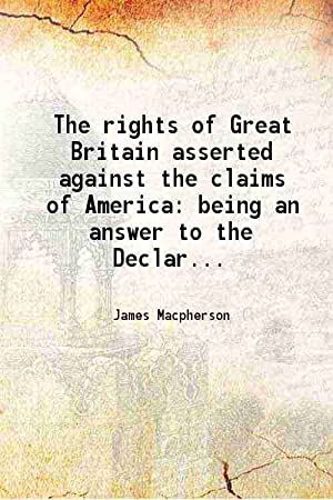 The rights of Great Britain asserted against: Macpherson, James, -,United
