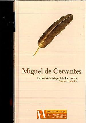 MIGUEL DE CERVANTES,: ANDRES TRAPIELLO
