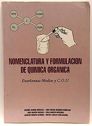 Nomenclatura Y Formulación De Química Orgánica: Otros/Ramos González, Manuel