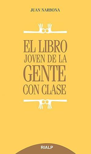 El libro joven de la gente con clase: Narbona, Juan