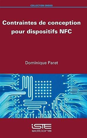 contraintes de conception des dispositifs NFC: Paret, Dominique