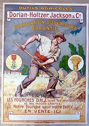 Affiche en chromolithographie pour la fabrique d'Outils Agricoles: Dorian-Holtzer-Jackson et ...