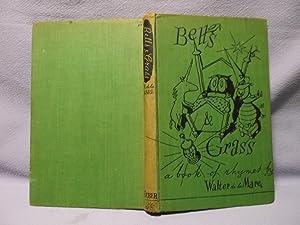 Bells and Grass : A Book Of: De La Mare,