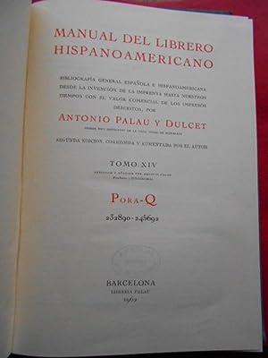 Manual del Librero Hispano-Americano. Tomo XIV. Pora: Palau y Dulcet,
