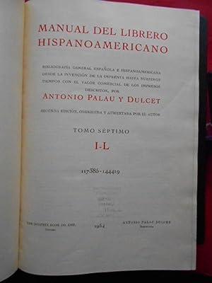 Manual del Librero Hispano-Americano. Tomo VII. I: Palau y Dulcet,