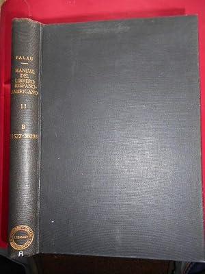 Manual del Librero Hispano-Americano. Tomo II. B.: Palau y Dulcet,