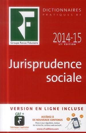 jurisprudence sociale 2014-2015 (17e édition): Collectif