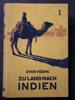 Zu Land nach Indien durch Persien, Seitan,: Sven Hedin: