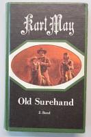 Old Surehand. 2 Bände (Band 2-3): May, Karl: