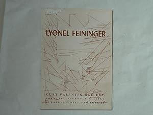 Lyonel Feininger. This exhibition has been arranged: Feininger, Lyonel