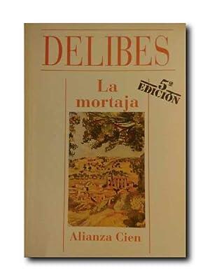LA MORTAJA.: Delibes, Miguel .