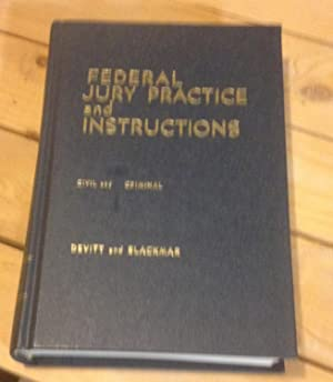 Federal Jury Practice and Instructions: Civil and: Devitt, Edward J.