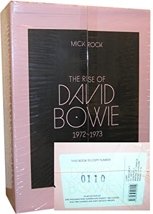 The Rise of David Bowie. 1972-1973 --: Rock, Mick, (and