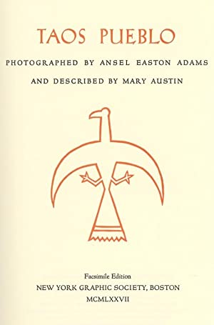 TAOS PUEBLO.; Photographs by Ansel Adams. Woodcut: ADAMS, A.]. Austin,