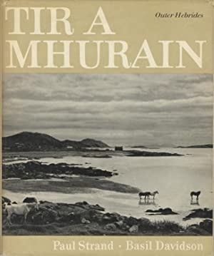 TIR A'MHURAIN: OUTER HEBRIDES.; Photographs by Paul: STRAND]. Davidson, Basil,