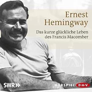 Das kurze und glückliche Leben des Francis: Ernest Hemingway